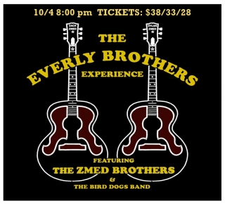 THE EVERLY BROTHERS EXPERIENCE FEATURING THE ZMED BROTHERS 10/4