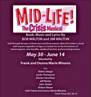 MID-LIFE! THE CRISIS MUSICAL 5/30 - 6/14